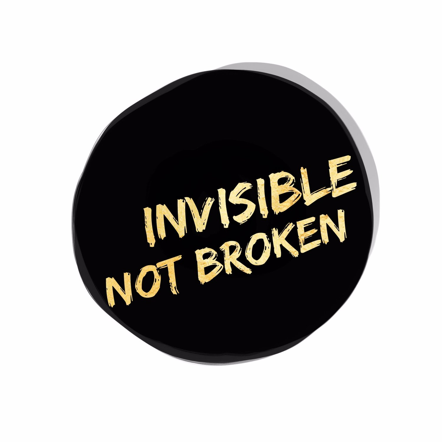 Invisible Not Broken