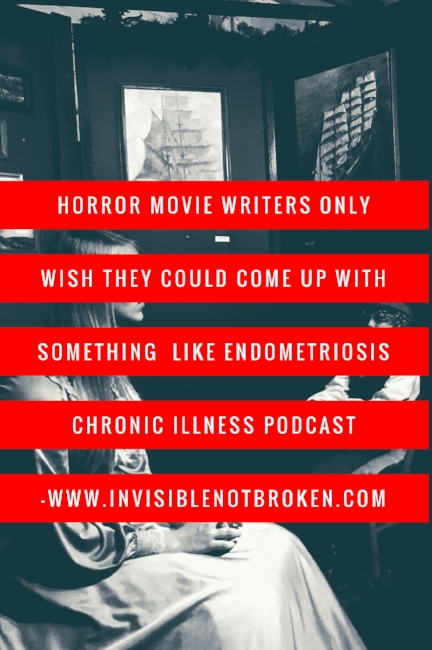 Endometriosis Chronic Illness Podcast