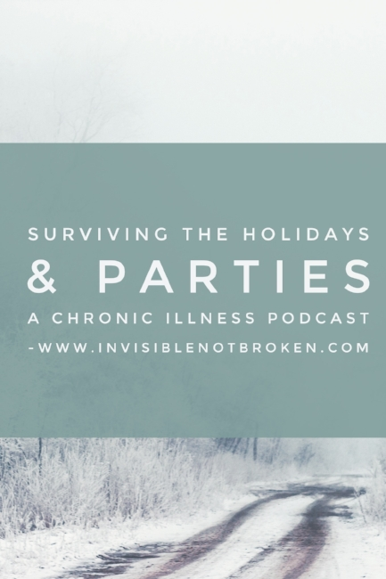 Copy of Chronic Illness Holiday Survival Guide