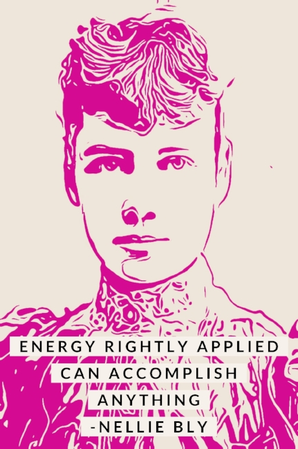Nellie Bly Quote Ink Illustration Wallart