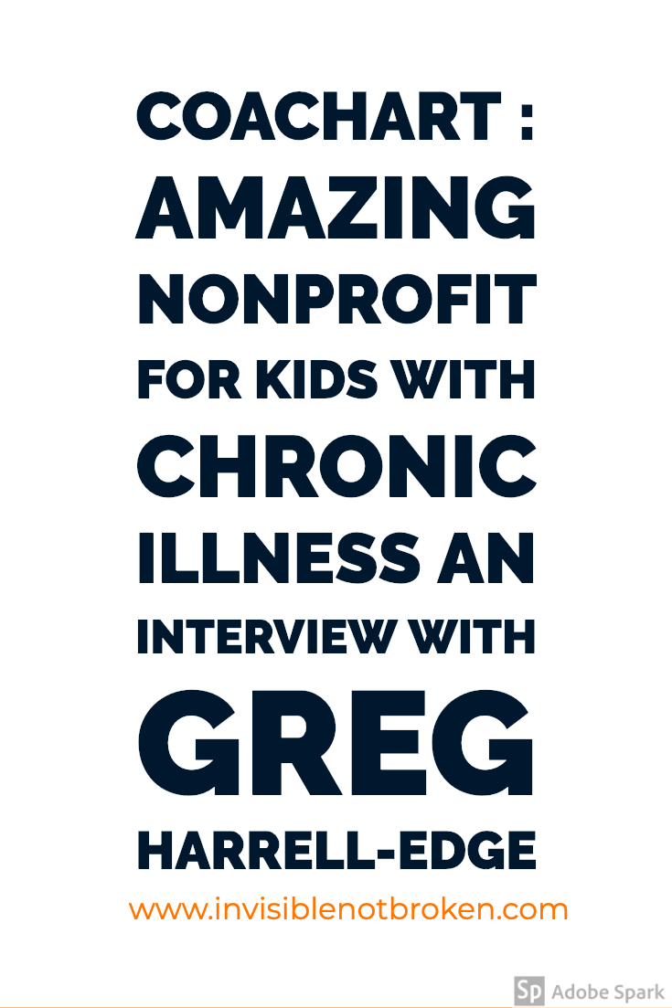 CoachArt    Amazing Non Profit for Kids with Chronic Illness and Interview With Greg Harrell-Edge     CoachArt's mission is to create a transformative arts and athletics community for families impacted by childhood chronic illness.  Children living with chronic illness may feel isolated because of their condition. Frequent hospital visits and deficient immune systems often cause them to miss time in school and recreational activities. Families, overwhelmed by the cost and demands of ongoing medical care, often lack the resources to seek out or afford extracurricular activities. Healthy siblings are affected too when family resources are focused on a chronically ill child. CoachArt supports these families by offering free recreational lessons that bring a sense of normalcy back into their lives.  Since 2001, CoachArt has matched volunteer coaches with students for one-on-one or group lessons in arts and athletics. Our vision is that one day every family impacted by chronic illness will be connected to a community of support and an opportunity to learn and grow together.