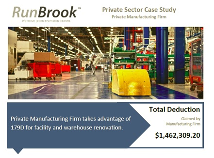 Download Our Case Study Learn more about how RunBrook helped a manufacturing firm secure a $1.4 million tax deduction using EPAct 179D.