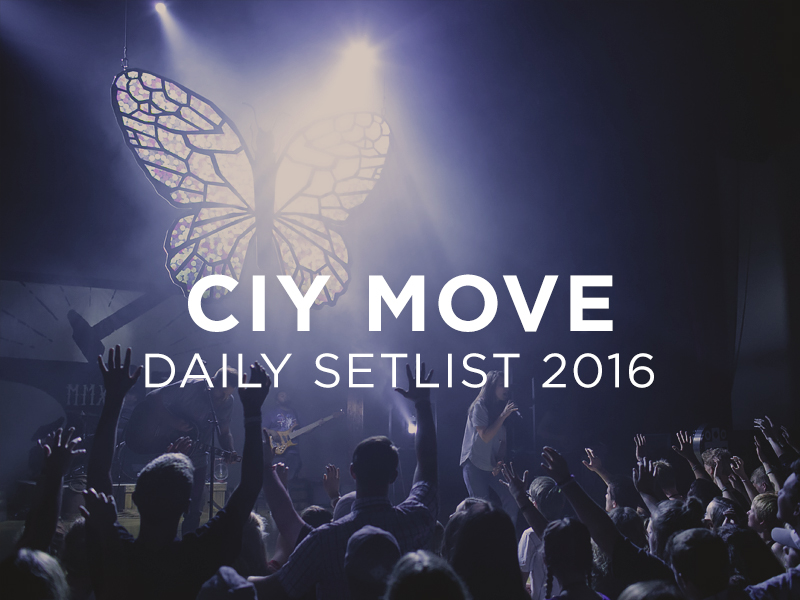 ciy move 2016 daily set lists