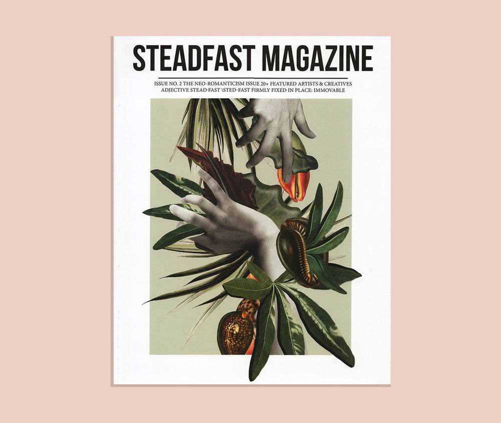 Issue No.2 Steadfast Magazine