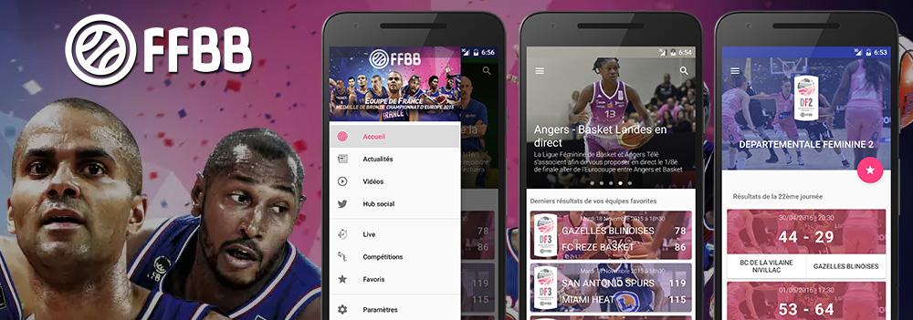FFBB : Refonte complète de l'application de la Fédération Française de BasketBall. Projet suspendu, sortie prévue fin 2016 / Début 2017