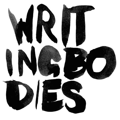 Writing Bodies - September 9 - October 10, 2015