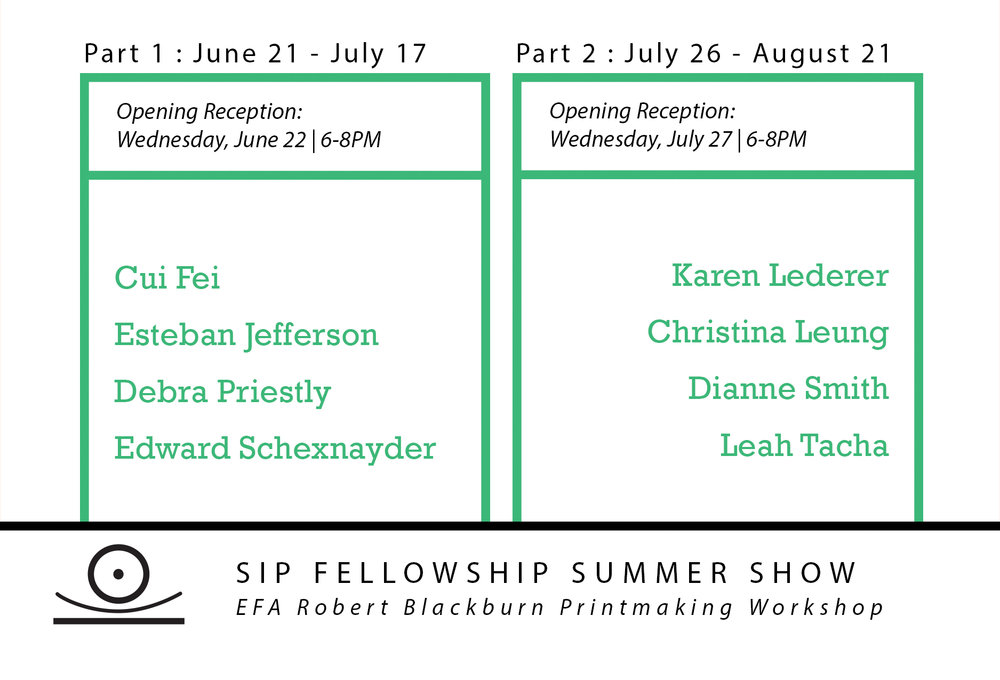 SIP Fellowship  Summer Show Part 2   July 26 - August 21