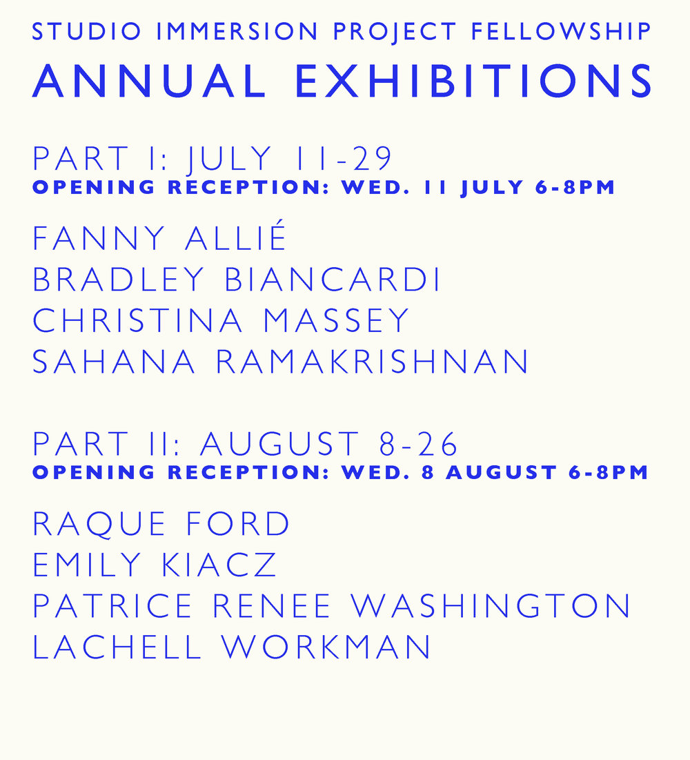 SIP FELLOWSHIP EXHIBITIONS: PART I   July 11-29