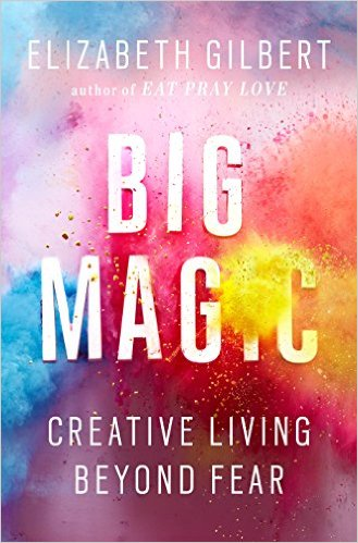 Great new Elizabeth Gilbert book on creative living and the creative experience.