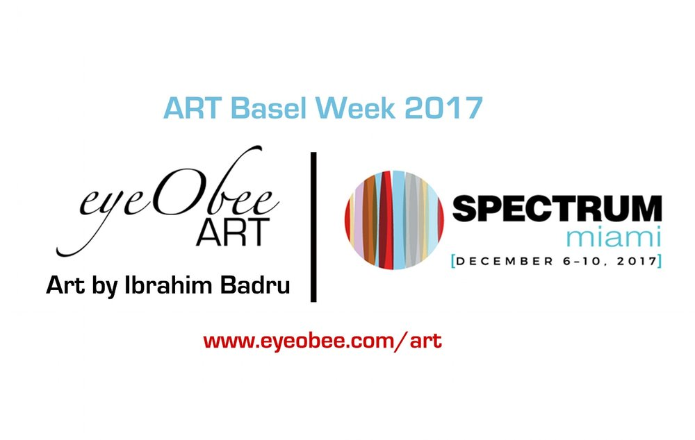 Spectrum Miami 2017 - Miami Art week 2017 - Art Basel week 2017 - eyeObee Art by Ibrahim Badru - Booth 801A & 801C