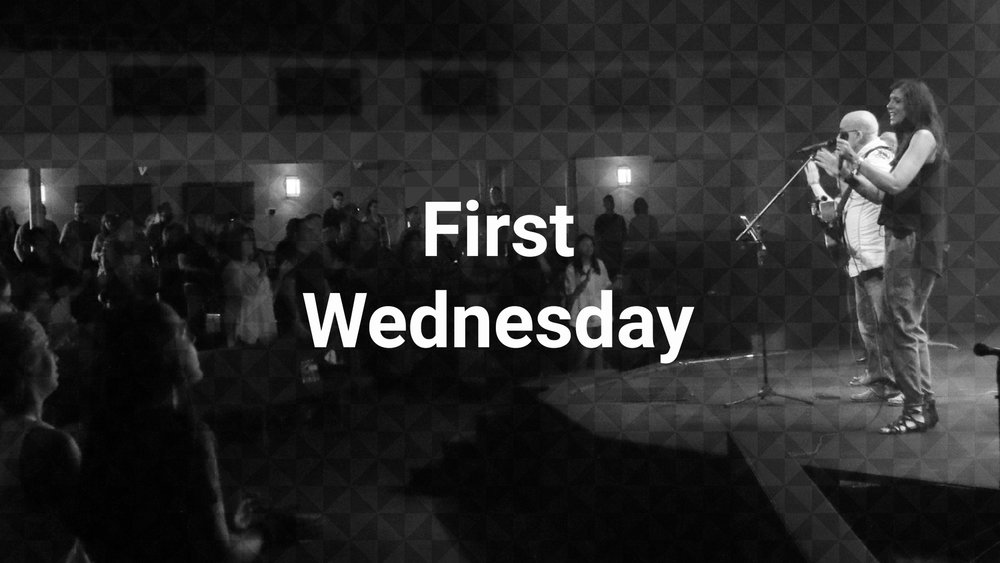 First Wednesdays On the First Wednesday of each month we gather as a church to worship, partake in communion, and celebrate water baptisms. We meet together as one church to worship, fellowship, and celebrate! Nursery and Kids are provided.