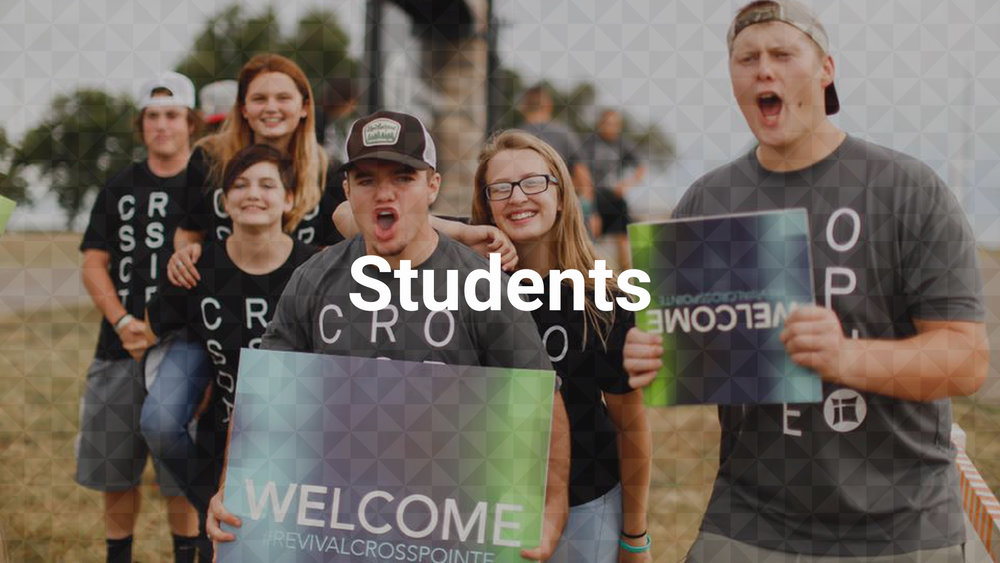 Crosspointe Students Crosspointe Students meet every Wednesday at 7:00PM and is for those who are between the 7th to 12th grades. Our services consist of live Worship, video, inter-active games, and most importantly a message that relates to the issues we face on a daily basis.