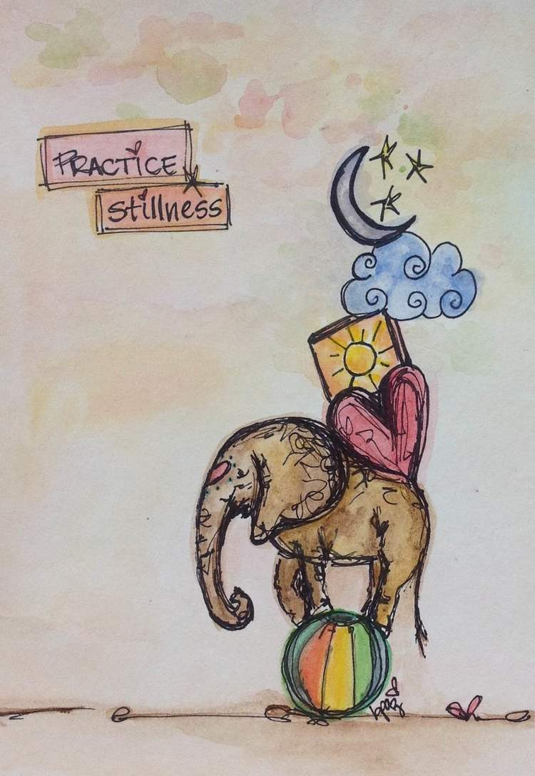 Practice Stillness. Watercolour - Markers.