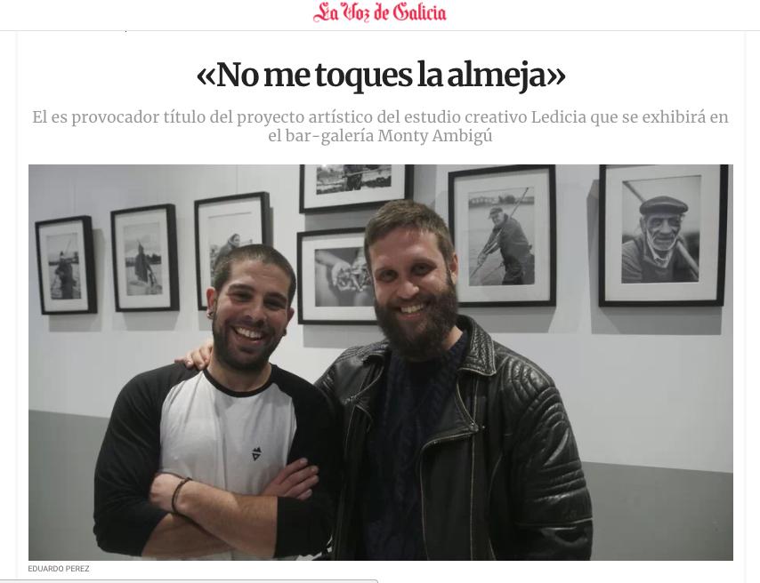Reportaje publicado por La Voz de Galicia. 14 de Febrero 2018