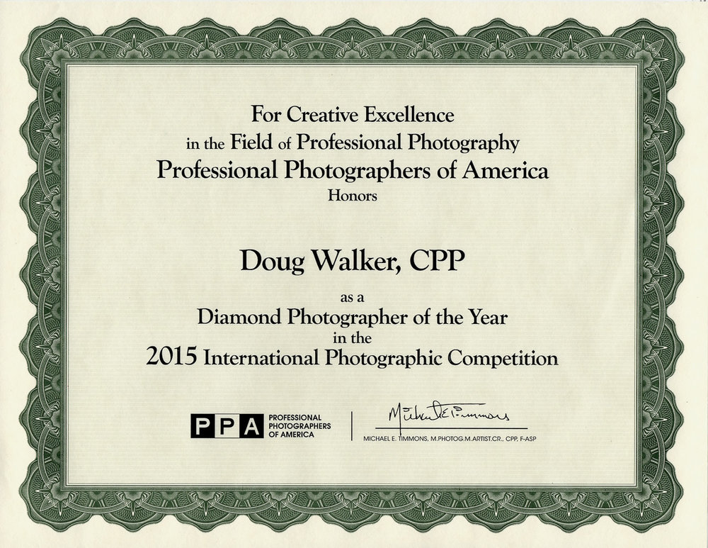 2015 - 'Diamond Photographer of the Year'. Doug Walker was one of 35 photographers to receive the highest possible honor at Imaging USA in Atlanta, Georgia. Professional Photographers of America (PPA) is the world's largest non-profit association for professional photographers.