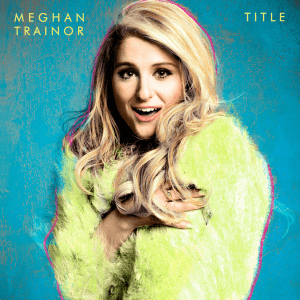Meghan Trainor • Title   Engineer