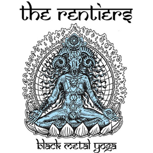 The Rentiers•  Black Metal Yoga   Mixer