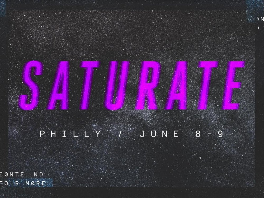 SATURATE PHILLY - To Register, Click HERE.