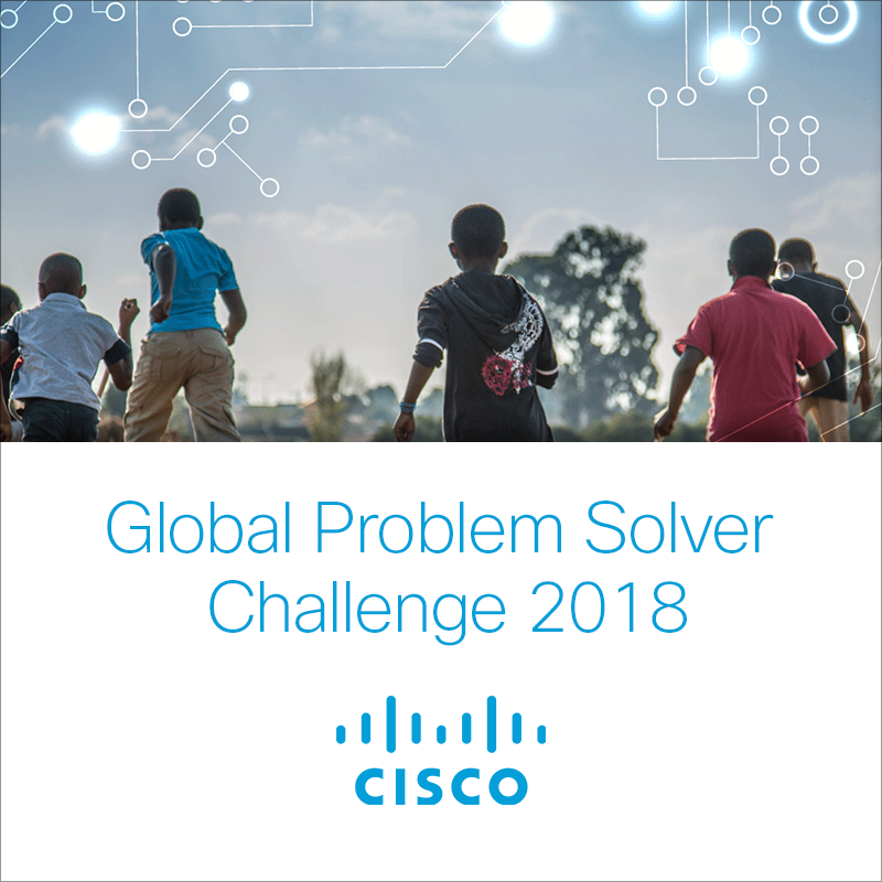 "The Cisco Global Problem Solver Challenge is a competition that tasks innovators to ""do more good"""