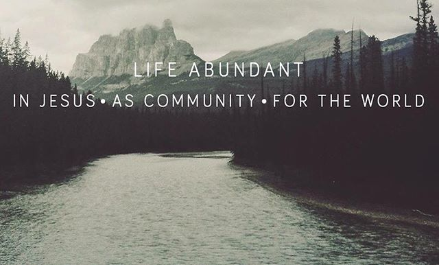 Our new mission statement. #lifeabundant