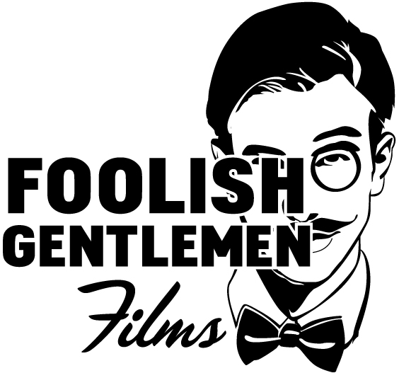 Foolish Gentlemen Films