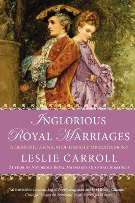 Inglorious Royal Marriages - The Peachy Pixel