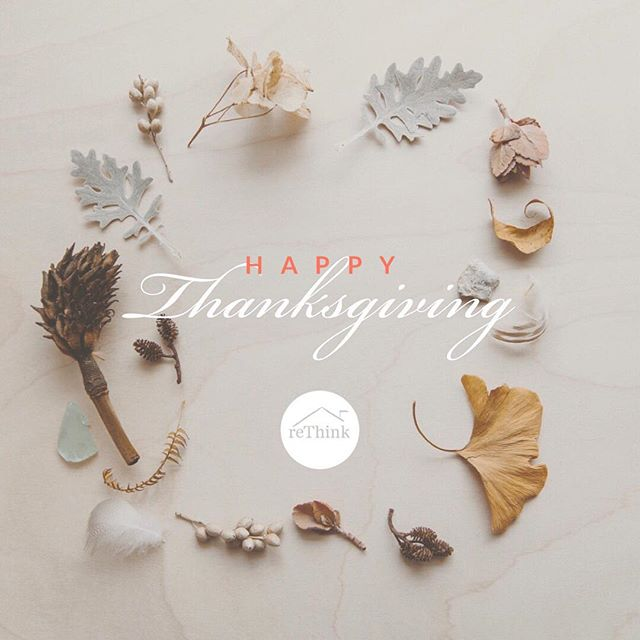 Wishing you and your family a Happy Thanksgiving! From all of us at reThink #thanksgiving #rethinkinteriors