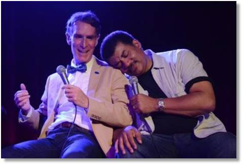 Humor and spontaneity play important roles in many contemporary science experiences. Bill Nye (aka the Science Guy) and Neil deGrasse Tyson at a live taping of Star Talk Radio, Tyson's popular podcast. Photo: StarTalk via Tumblr.