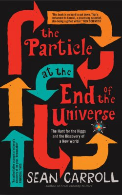 Sean Carroll Particle End of Universe cover.jpg