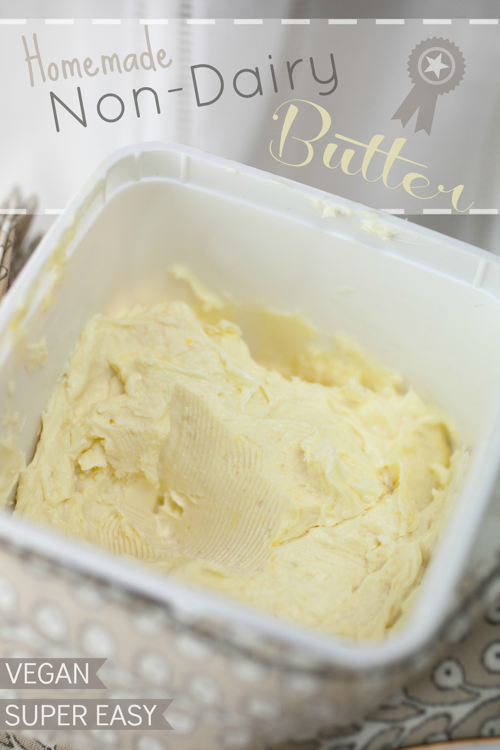 Produce On Parade - Homemade Vegan Butter