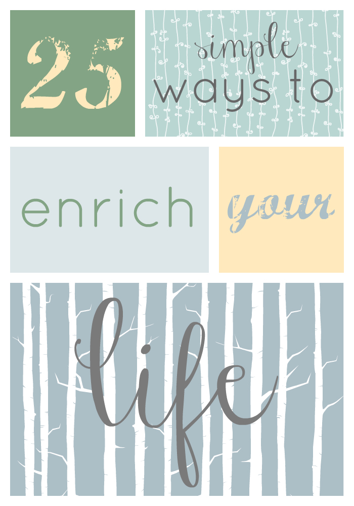 Produce On Parade - 25 Simple Ways to Enrich Your Life