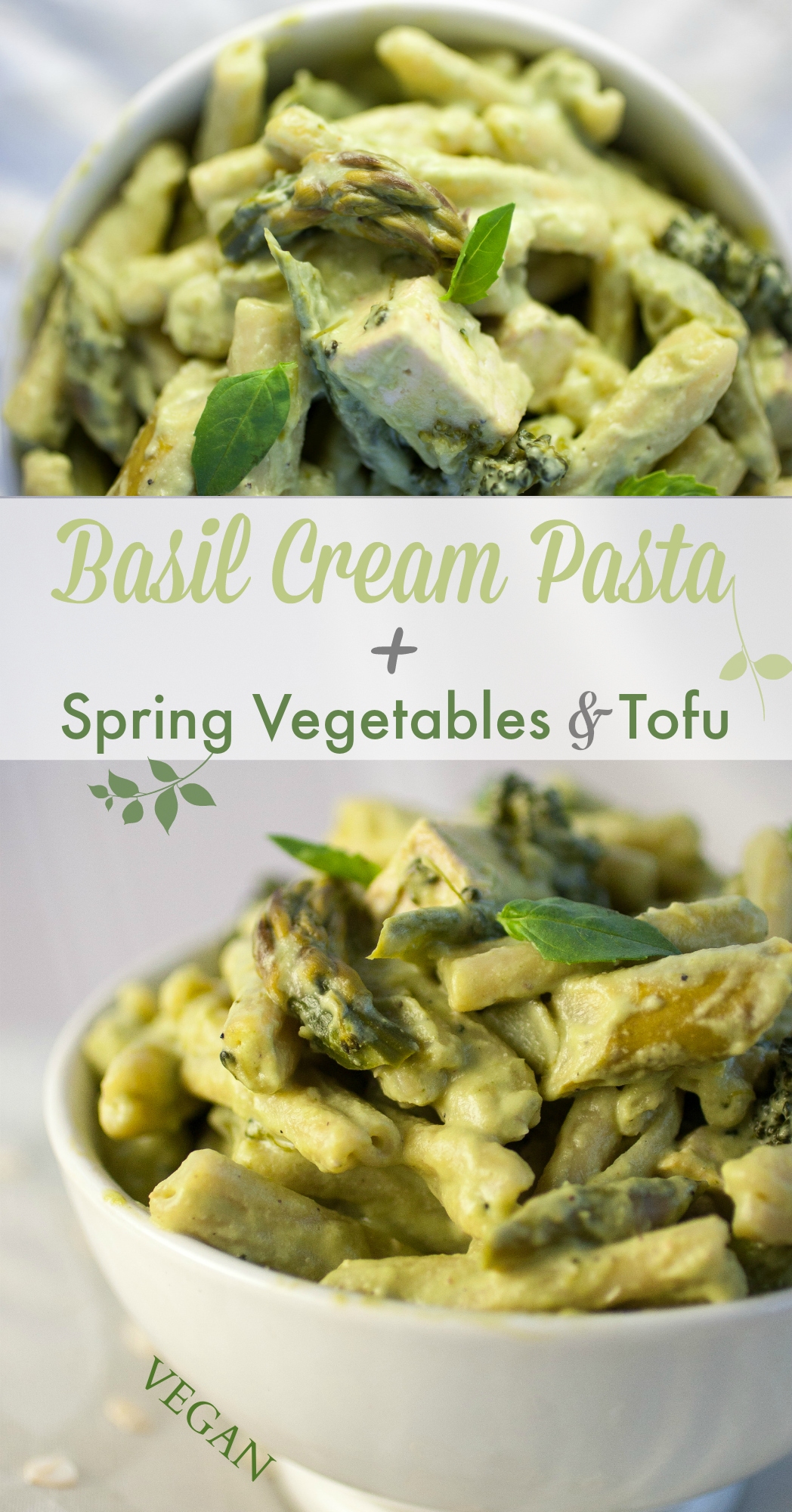 Basil Cream Pasta + Spring Vegetables & Tofu — Produce On Parade
