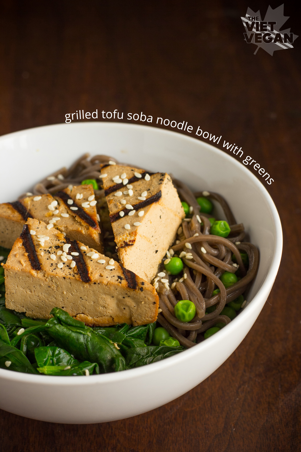 From The Viet Vegan - Grilled Tofu Soba Noodle Bowl with Greens - A warm bowl of grilled, marinated tofu atop soba noodles with spinach and eda