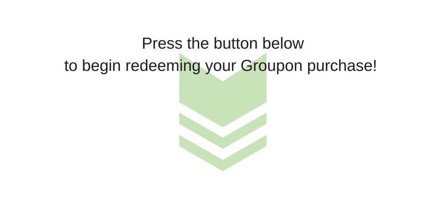 Press the button below to begin redeeming your Groupon purchase!.png