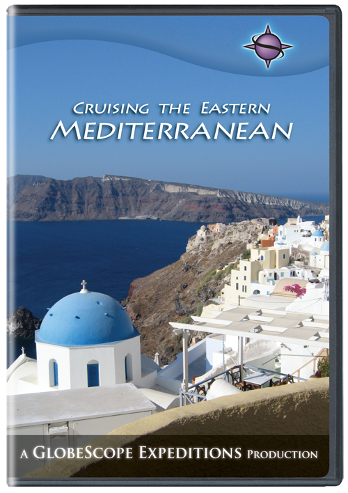 Cruising the Eastern Mediterranean