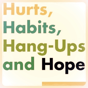 Hurts Habits Hang-Ups Hope Good Medicine Ministries Christian Sermon