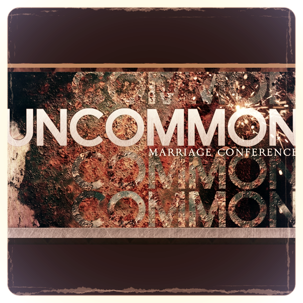 Uncommon Marriage Conference Good Medicine Ministries Christian Sermon