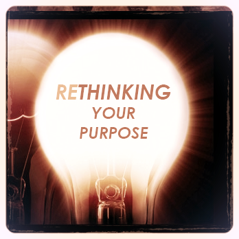 Rethinking your Purpose Good Medicine Ministries Christian Sermon