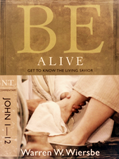 Be Alive Warren Wiersbe Good Medicine Ministries