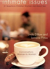 Intimate Issues, Linda Dillow,  Good Medicine Ministries
