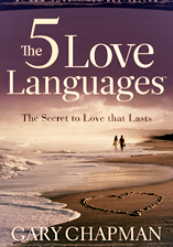The Five Love Languages, Gary Chapman, Good Medicine Ministries