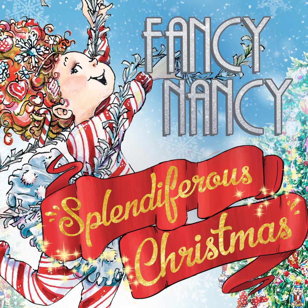 Fancy Nancy Splendiferous Christmas