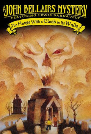 Mysterious Books:    The House with A Clock In It's Walls   8-12 years Old