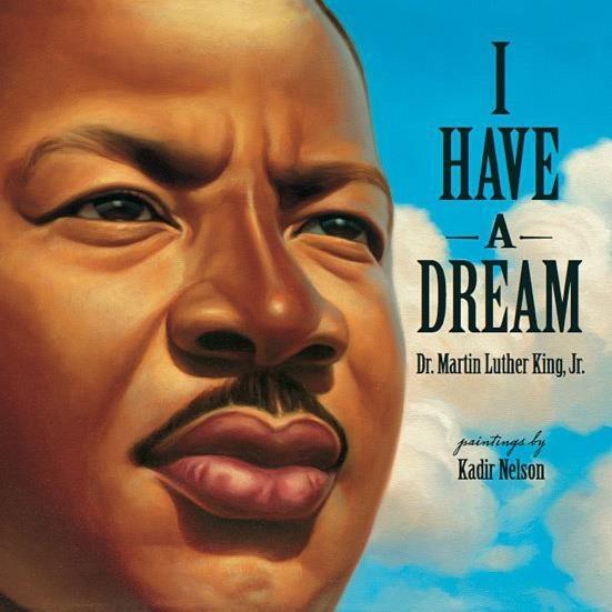 """""""I Have A Dream."""" Kadir Nelson"""