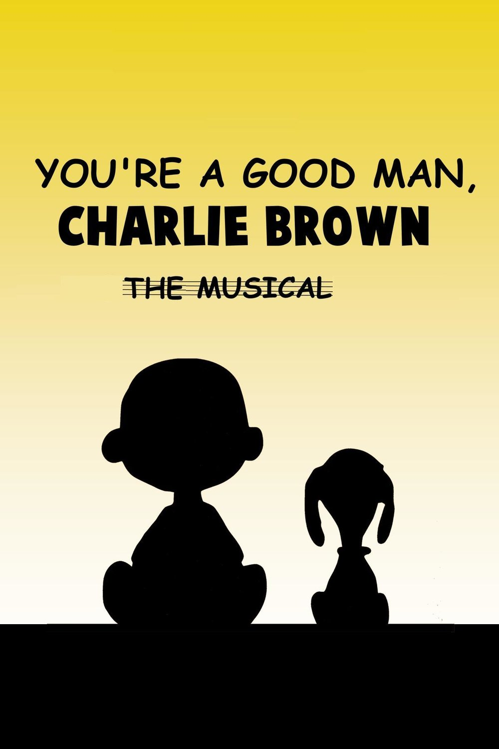 YOU'RE A GOOD MAN, CHARLIE BROWN, THE MUSICAL