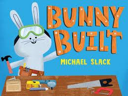 Michael Slack Bunny Built.jpg