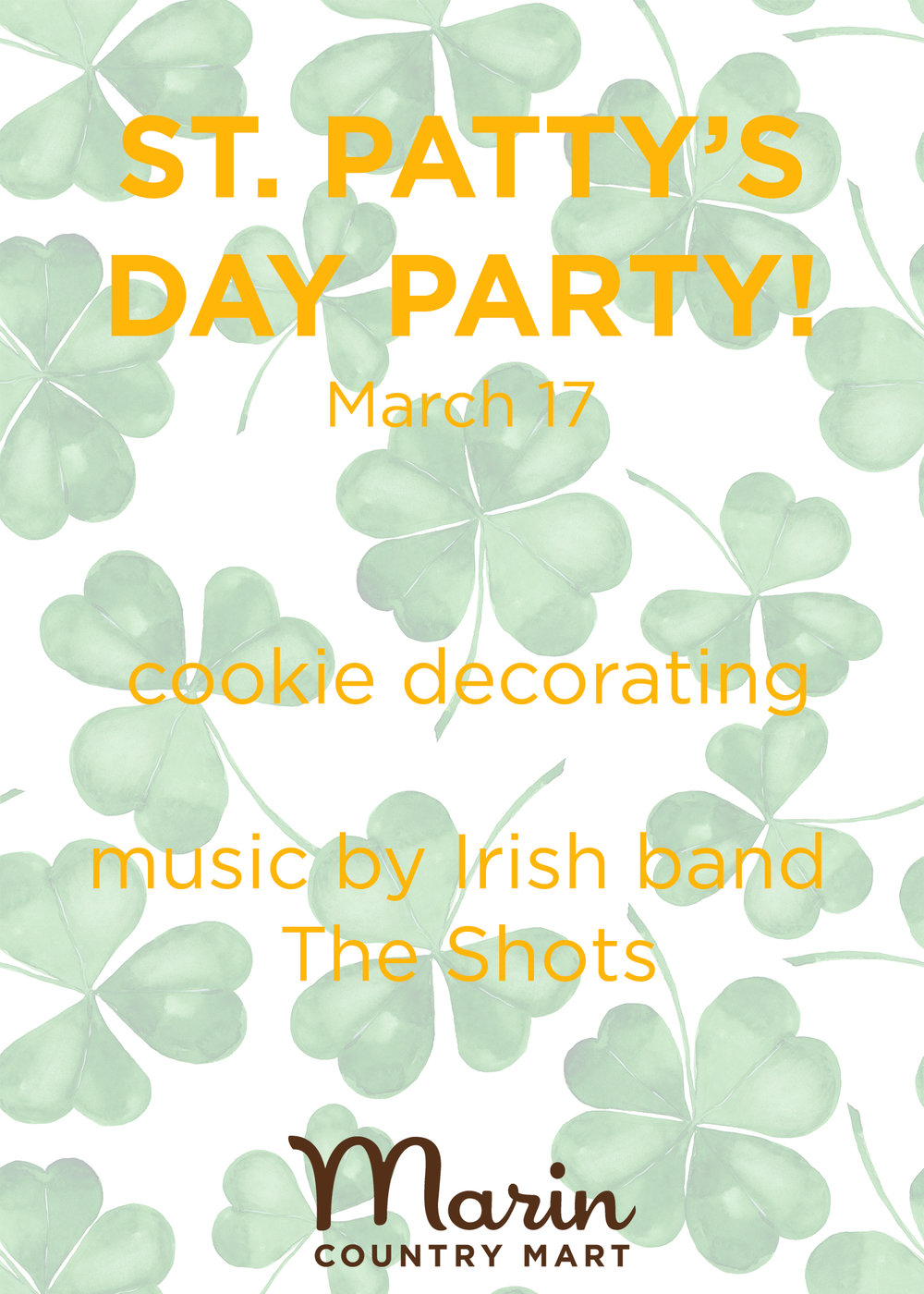 St. Patty's Dayat the Farmer's Market! - March 17, 12:30pm-2:30pmMeet us at the Marin Country Mart for live music plus all kinds of fun and games for the whole family to enjoy!