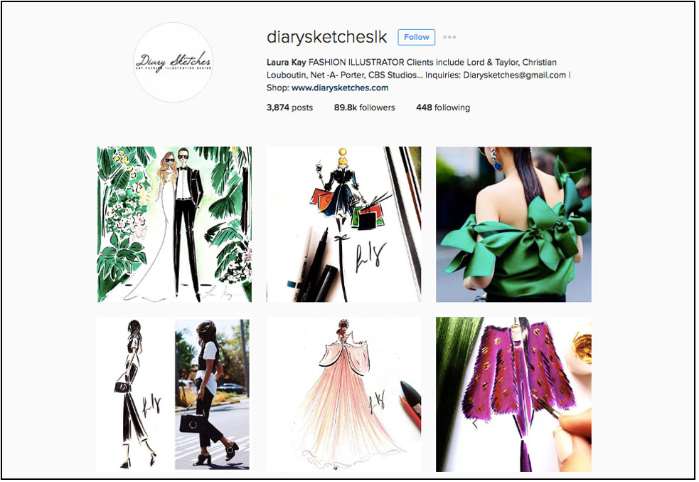 Instagram influencer and renowned fashion illustrator, Laura Kay :    @diarysketcheslk