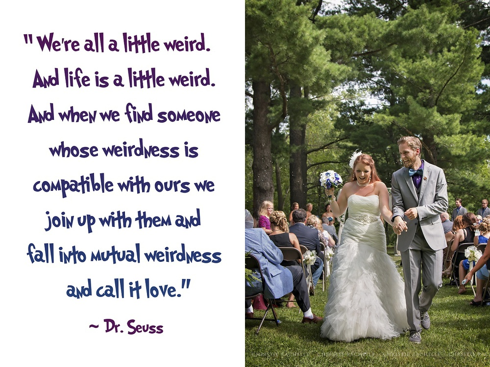 With a quote like this opening their wedding program, you know it is going to be a fun day!