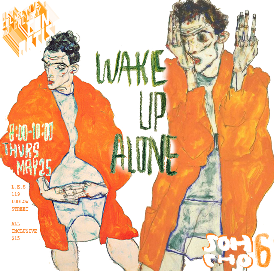 WAKE UP ALONE [6] may25